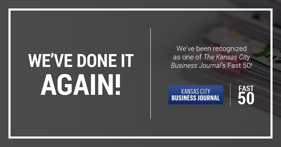 We've done it again! We've been recognized as one the The Kansas City Business Journal's Fast 50!