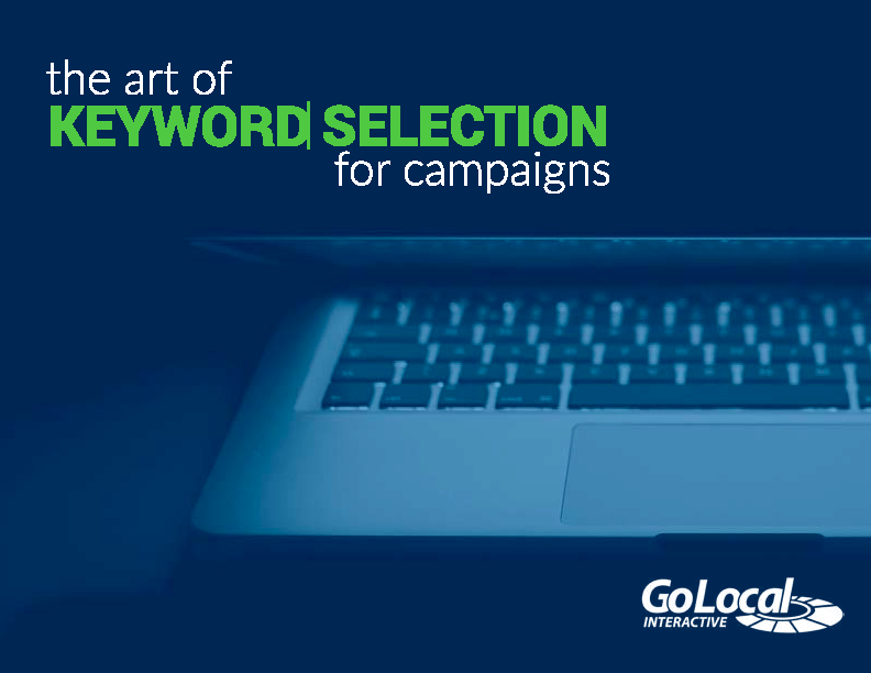 The Art of Keyword Selection For Campaigns